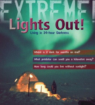 Extreme Science: Lights Out!