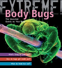 Extreme Science Body Bugs