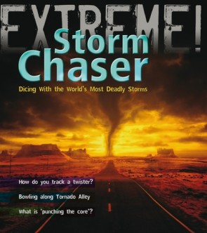 Extreme! Storm Chaser